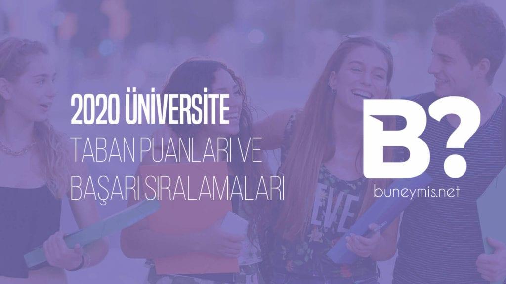 2020 Üniversite Taban Puanları ve Başarı Sıralamaları