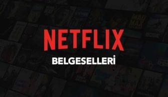 Netflix'de İzleyebileceğiniz En İyi Belgeseller yazısının öne çıkarılan görseli