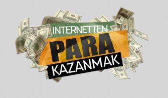 2021'de İnternetten Para Kazanmak için 5 Yöntem! yazısının öne çıkarılan görseli