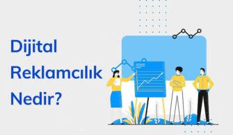 Dijital Reklamcılık Nedir? yazısının öne çıkarılan görseli