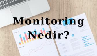 Monitoring Nedir? Nasıl Çalışır? yazısının öne çıkarılan görseli